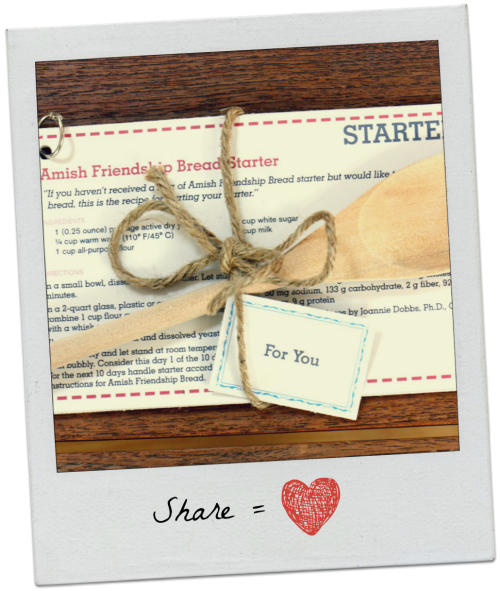 Share Equals Love ♥ friendshipbreadkitchen.com