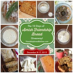 The 10 Days of Amish Friendship Bread Giveaway Winners