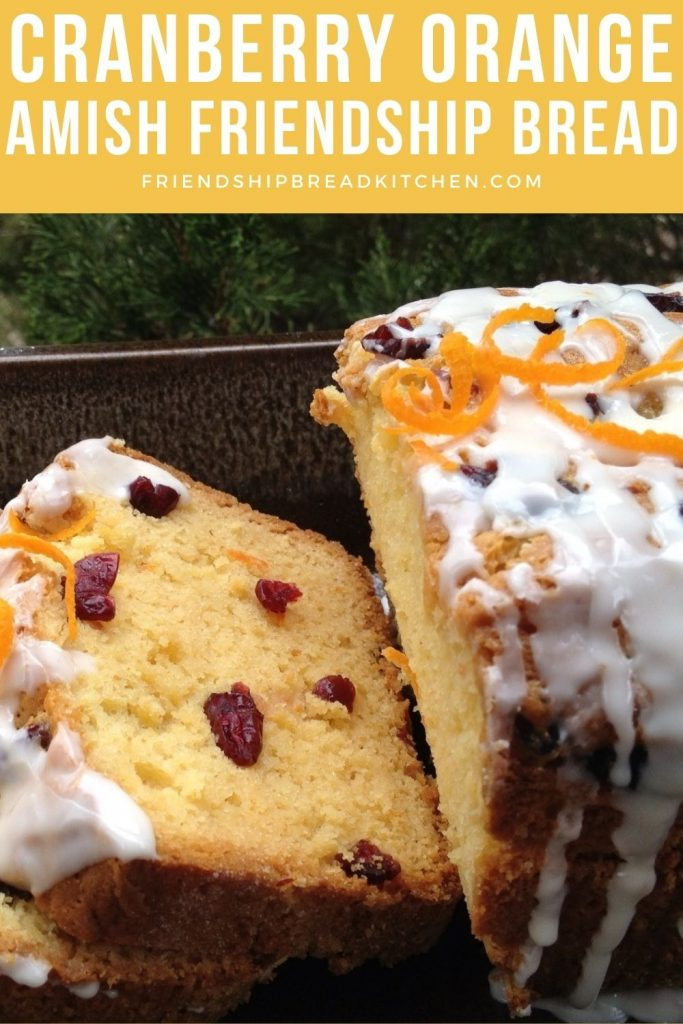 cranberry orange amish friendship bread