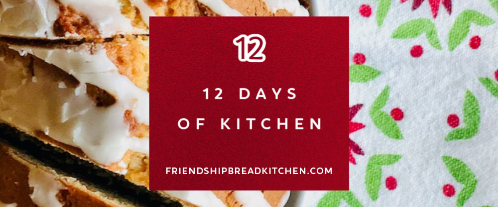 Day 12 of the 12 Days of Kitchen