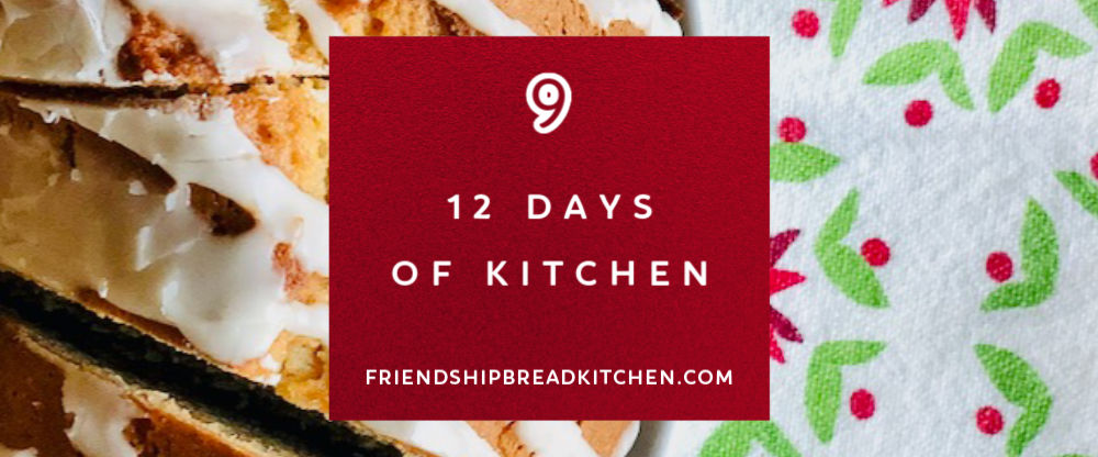 Day 9 of the 12 Days of Kitchen