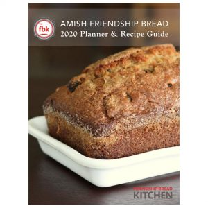 2020 Amish Friendship Bread Planner and Guide