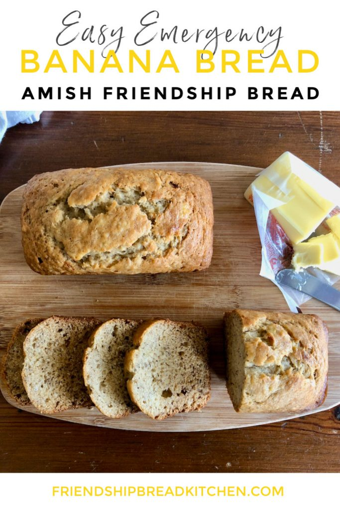 Easy Emergency Amish Friendship Banana Bread